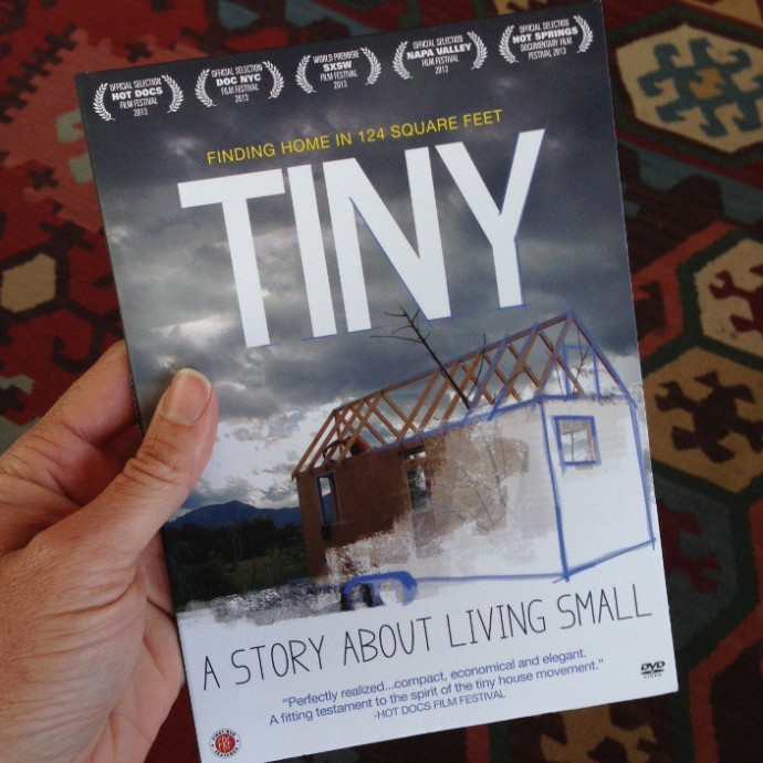 TINY: A Story About Living Small, the Movie by Christopher Smith and Merete Mueller.